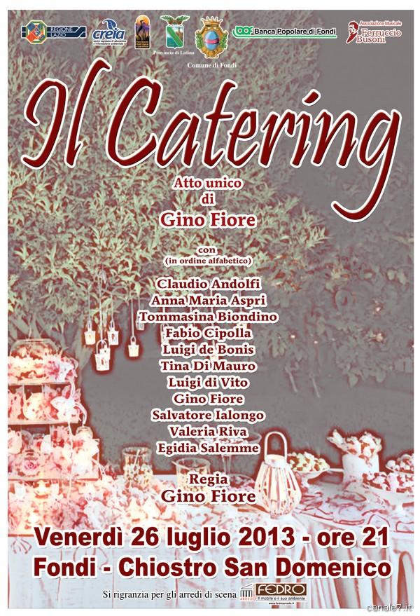 Locandina IL CATERING (Spettacolo Gino Fiore lug 2013) copia_comp