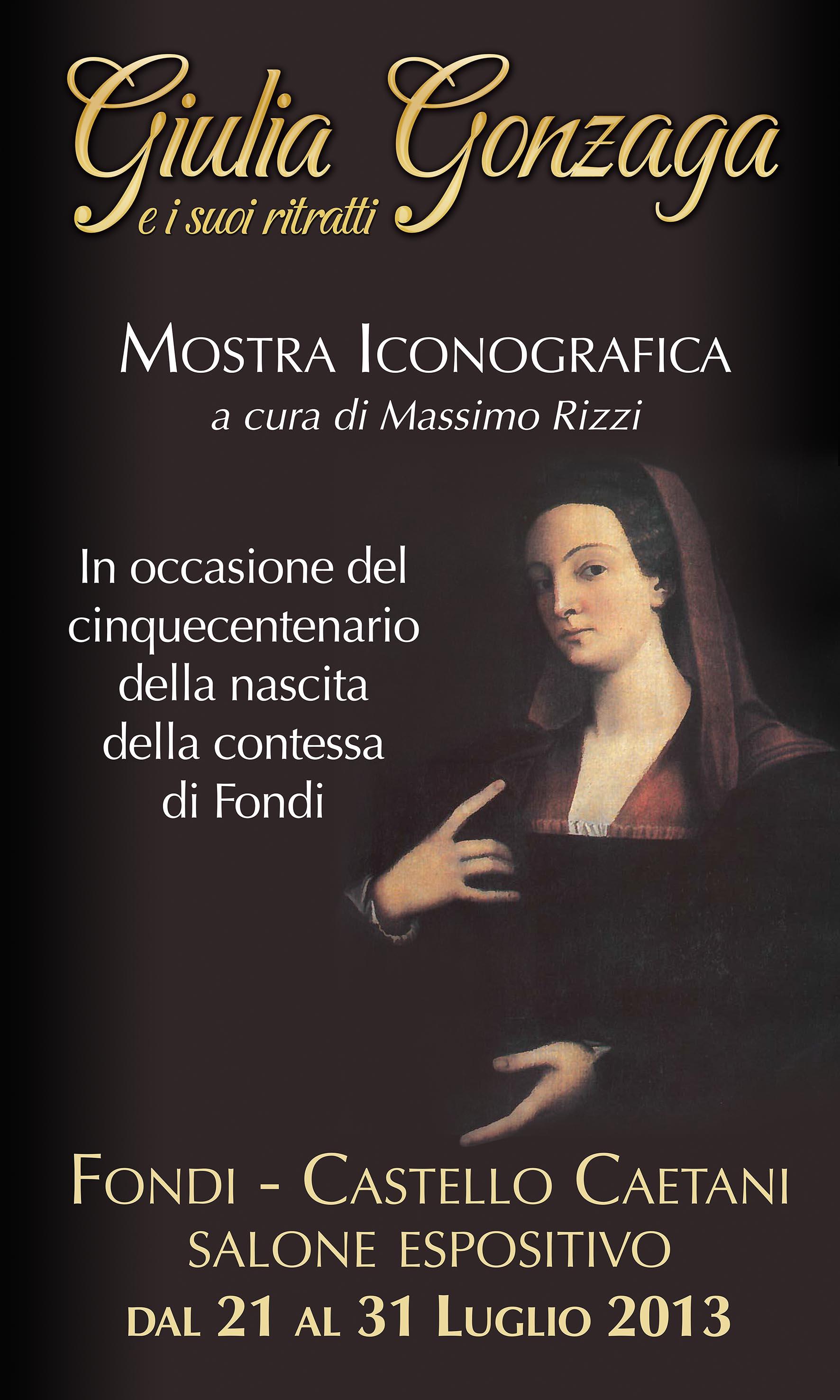 locandina Mostra Giulia Gonzaga di Massimo Rizzi lug 2013
