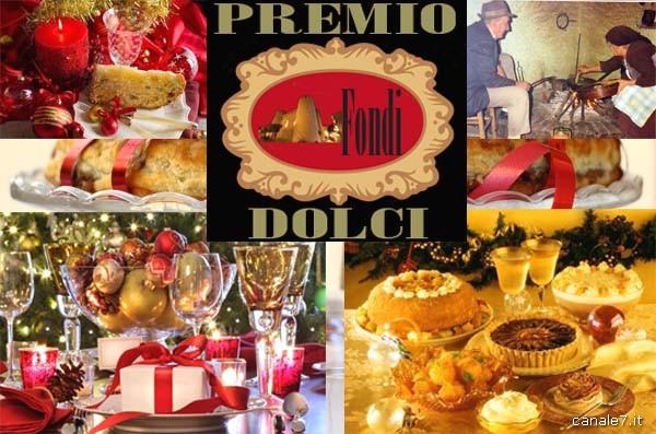 """Premio """"Dolci tradizionali natalizi… e non solo"""" Fondi e comprensorio  Tutti possono partecipare. La premiazione si svolgerà lunedì 23 dicembre 2013"""