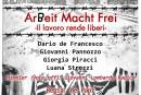 """Lo spettacolo sull'olocausto """"Arbeit macht frei – il lavoro rende liberi"""""""