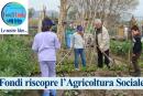 """""""Fondi Unita"""": riscopriamo l'Agricoltura Sociale"""