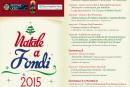 """Conto alla rovescia per l'inaugurazione, quest'oggi, del """"Natale a Fondi 2015"""": appuntamento a partire dalle ore 18.00 con l'accensione delle luci dell'Albero di Natale in piazza Unità d'Italia"""
