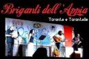 """A Fondi """"Tarante e Tarantelle"""" con i Briganti dell'Appia"""