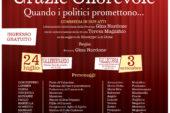 """A Lenola """"I GiovAnta di Vallebernardo"""" presentano: """"Grazie Onorevole"""" Quando i politici promettono…"""