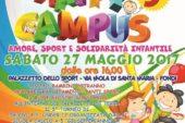 """""""Happy Campus – Amore, sport e solidarietà infantile"""" – V edizione: Sabato 27 Maggio 2017 dalle ore 16.00 – Palazzetto dello Sport"""