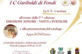 """""""EMOZIONI SONORE, VISIVE E POETICHE"""", AL VIA LA V EDIZIONE DEL PROGETTO IDEATO DALL' I.C. GARIBALDI DI FONDI"""