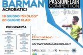 """""""Gaeta Passion Flair Competition"""", torna la gara internazionale a colpi di shaker"""