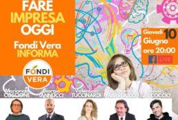Fare Impresa Oggi – Giovedì 10 Giugno nuova Conferenza di Fondi Vera