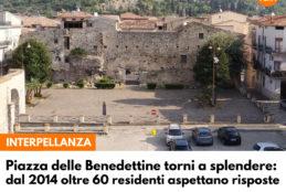 Piazza delle Benedettine torni a splendere, dal 2014 oltre 60 residenti aspettano risposte. Francesco Ciccone interpella Sindaco ed Assessore all'arredo urbano